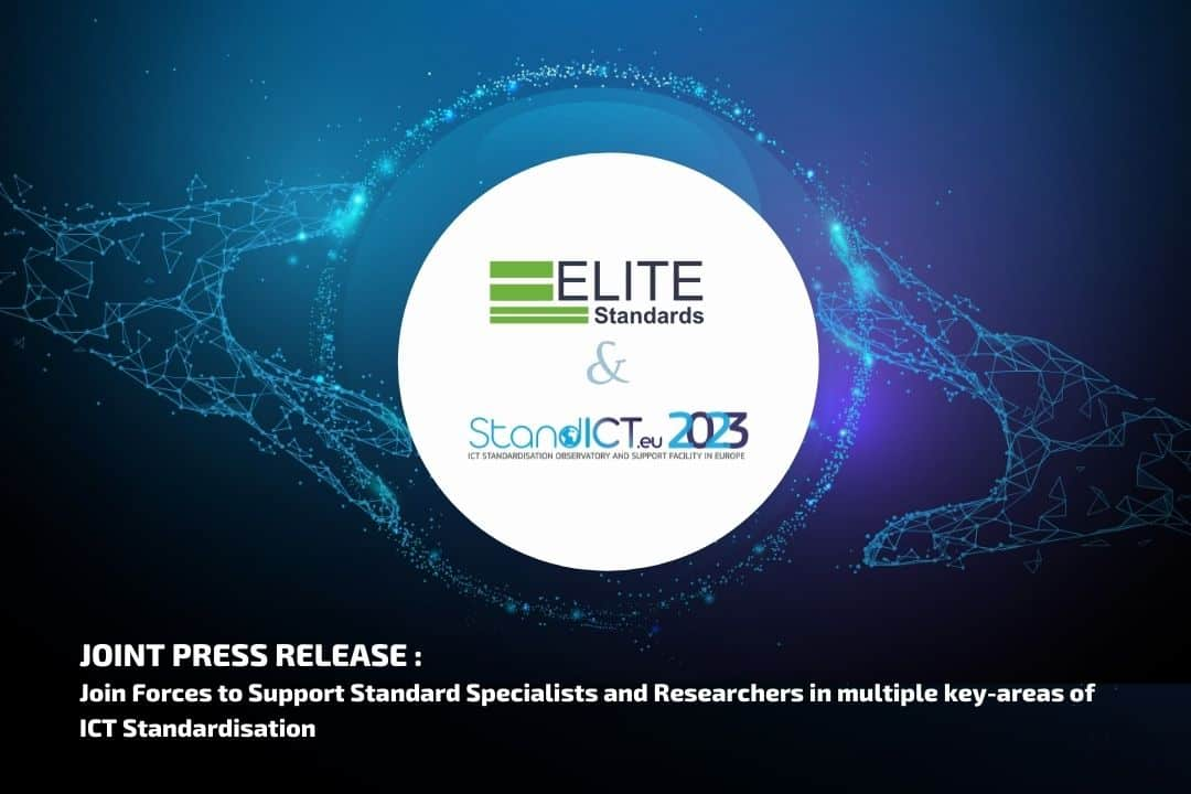 StandICT.eu 2023 & ELITE-S Join Forces to Support Standard Specialist and Researchers in multiple key-areas of ICT Standardisation